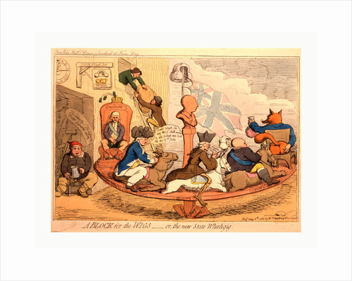 A block for the wigs or, the new state whirligig by James Gillray