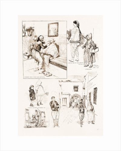 The French Occupation Of Tunis: Native Character Sketches, 1897 by Anonymous