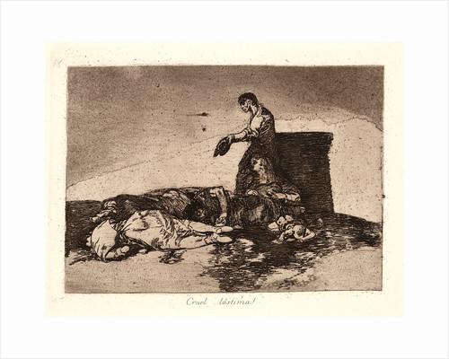 Cruel Tale of Woe! (Cruel Lástima!) by Francisco de Goya