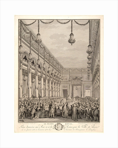 The Royal Banquet Given to the King and Queen by the City of Paris on 21 January 1782 on the Occasion of the Birth of the Dauphin, 1782 by Jean-Michel Moreau le Jeune