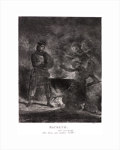 Macbeth. Toil and Trouble: Fire burn and cauldron bubble, 1825 by Eugène Delacroix
