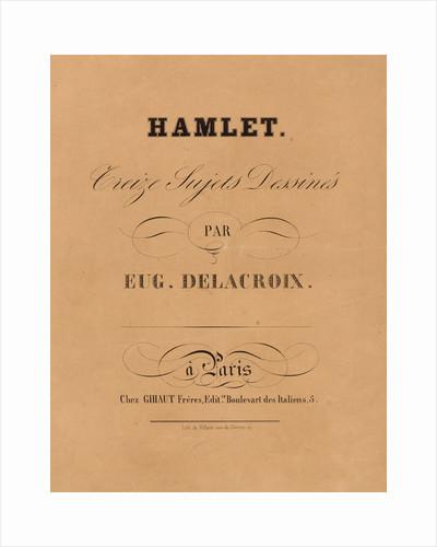 Hamlet: title page, 1834-1843 by Eugène Delacroix
