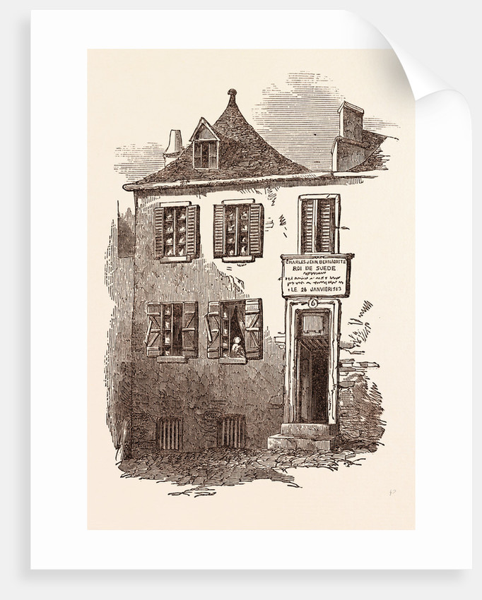 House at Pau in which Bernadotte Was Born, January 26, 1764. Pyrenees-Atlantiques, France by Anonymous