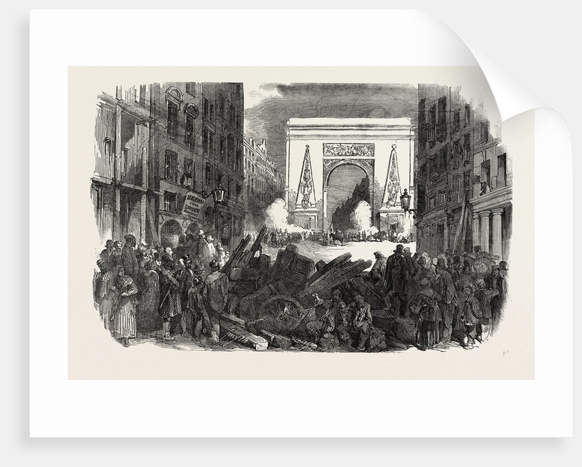 The Revolution in France: The Monster Barricade of the Porte St. Denis, Paris, 1851 by Anonymous