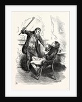 Charles Dickens Sketches by Boz Leave that 'Ere Bell Alone You Wretched Loo-Nattic ! Said the Boots Suddenly Forcing the Unfortunate Trott Back Into His Chair. And Brandishing the Stick Aloft. by Anonymous