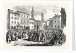 Garibaldian Volunteers in the Piazza Dell' Independenza Florence Italy 1866 by Anonymous