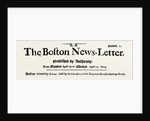Facsimile of the Original Headline of the Boston Newsletter by Anonymous