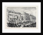 The Royal and Imperial Procession Passing the Boulevard Des Italiens, Paris by Anonymous