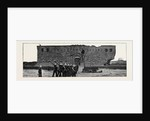 The War in Egypt, Fort Mex, Alexandria: Entrance to the Centre Fort by Anonymous