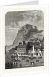 Edinburgh Castle, from the Corner Exchange, in the Grassmarket, UK, 1860 by Anonymous