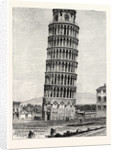 The Leaning Tower Pisa by Anonymous