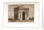 L'Arc de Triomphe, Paris and surroundings by M. C. Philipon