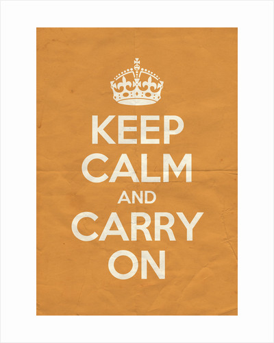 Keep Calm And Carry On Poster in Orangery Vintage by Magnolia Box