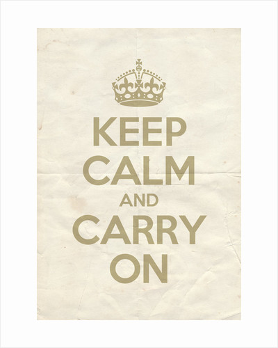 Keep Calm And Carry On Poster in Light Stone Vintage Reversed by Magnolia Box