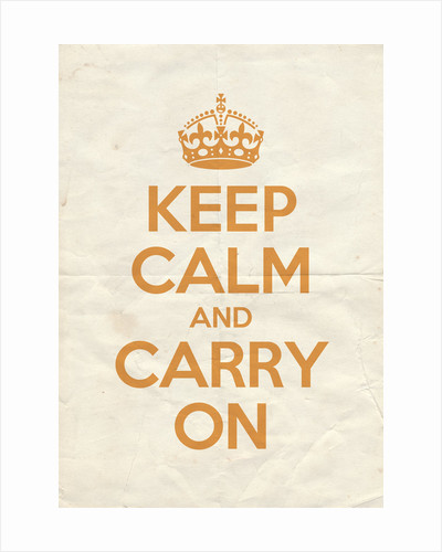 Keep Calm And Carry On Poster in Orangery Vintage Reversed by Magnolia Box