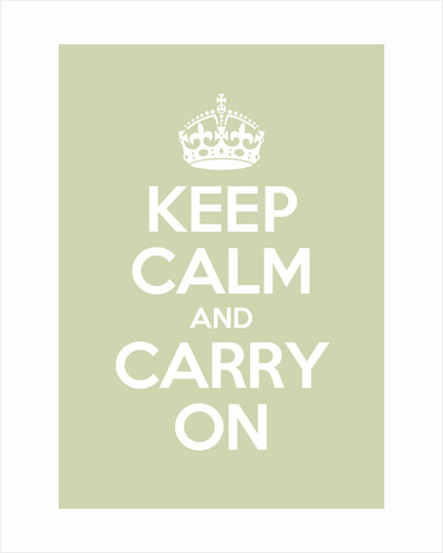 Keep Calm And Carry On Poster in Green Ground by Magnolia Box
