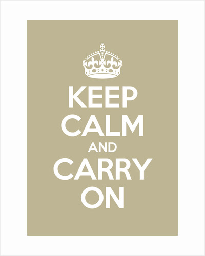 Keep Calm And Carry On Poster in Light Stone by Magnolia Box
