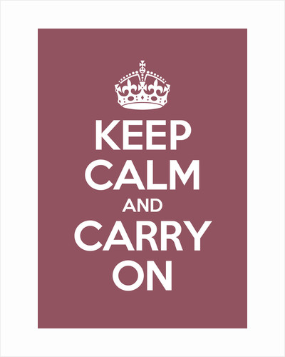 Keep Calm And Carry On Poster in Radicchio by Magnolia Box