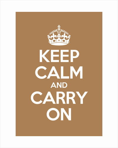 Keep Calm And Carry On Poster in Sand by Magnolia Box