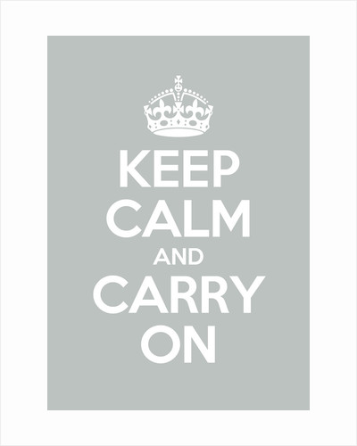 Keep Calm And Carry On Poster in Skylight by Magnolia Box