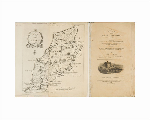A Tour through The Island of Mann in 1797 and 1798 by John Feltham
