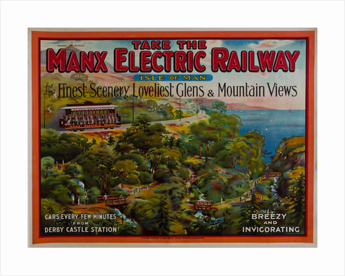 Take the Manx Electric Railway, Finest Scenery, Loveliest Glens & Mountain Views by Richard Johnson