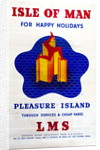 Isle of Man for Happy Holidays Pleasure Island LMS by London Midland and Scottish Railway