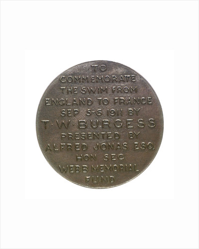 Medal commemorating the cross Channel swim by T. W. Burgess, 1911; reverse by O.J.