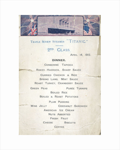 Second Class dinner menu from the last night on the RMS 'Titanic', 14 April, 1912, kept by survivor Mrs Bertha J. Marshall (nee Watt) by unknown