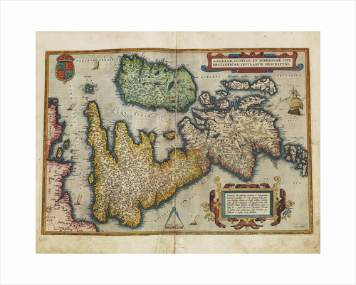 Angliae, Scotiae, et Hiberniae, sive Britannicar: Insularum descriptio (England, Scotland and Ireland, otherwise known as the British Isles) by Abraham Ortelius