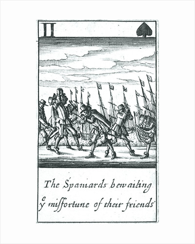 1588 Armada Playing Cards, II of Spades. 'The Spaniards bewailing ye missfortune of their friends' by unknown