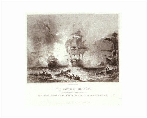 The Battle of the Nile. Presented to Greenwich Hospital by the Directors of the British Institution by George Arnald