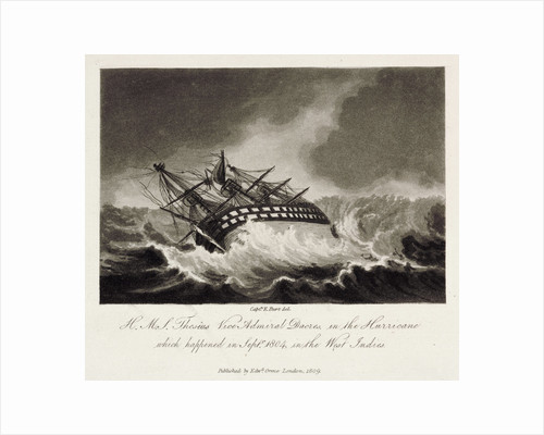 The image is captioned: H.M.S. Theseus Vice Admiral Dacres, in the Hurricane which happened in Septr 1804, in the West Indies. by Captain Edward Burt