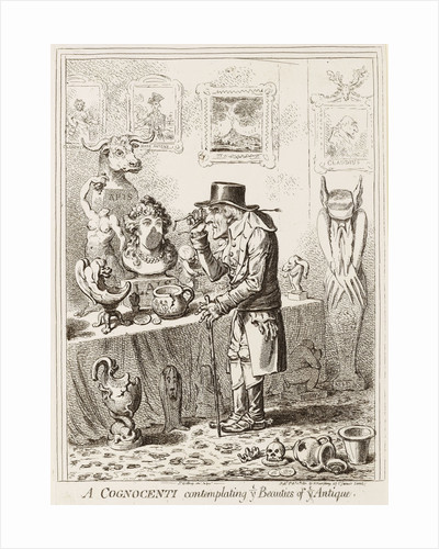 A Cognocenti contemplating ye Beauties of ye Antique by James Gillray