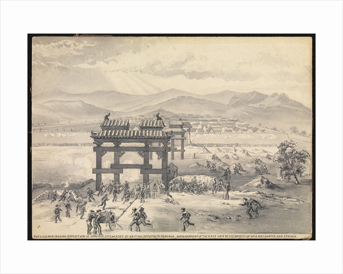 7. The Civil War in China: Expedition of Imperialists, headed by British Officers to Fungwha. Bombardment of the East Gate by field pieces of HMS 'Encounter' and 'Sphinx' by MJ