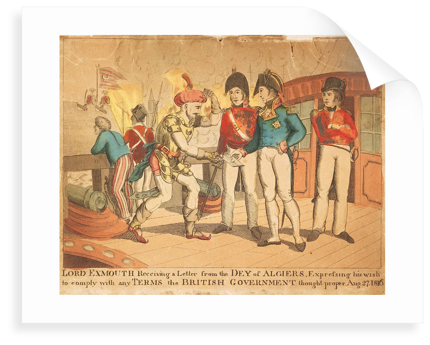 Lord Exmouth Receiving a Letter from the Dey of Algiers, Expressing his wish to comply with any terms the British Government Thought proper Aug 27 1816 by unknown