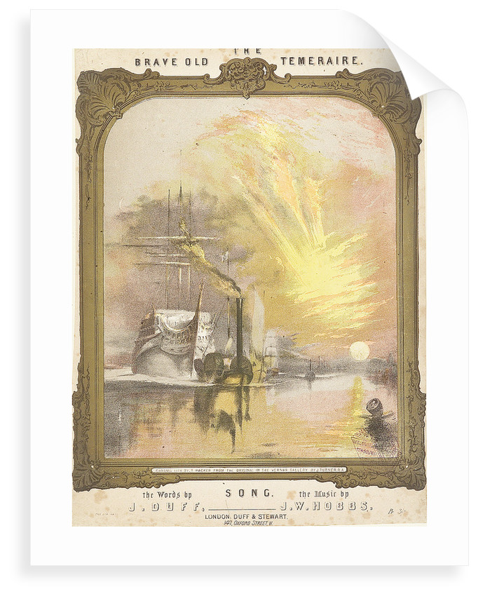 The Brave Old Temeraire song, the Words by J. Duff, the Music by J.W. Hobbs (cover for music piece) by Joseph Mallord William Turner