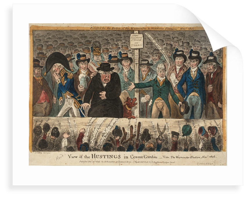 View of the Hustings in Covent Garden - Vide, The Westminster Election, Novr 1806 by James Gillray