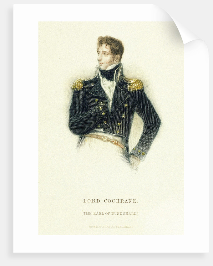 Lord Cochrane, The Earl of Dundonald by P.E. Stroehling