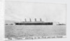 Passenger liner 'Titanic' (Br, 1912) Oceanic Steam Nav Co Ltd, (Ismay Imrie & Co Ltd, managers) (White Star Line): under tow leaving Belfast by unknown