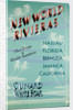 Cunard White Star Poster, New World Rivieras by unknown