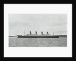 Passenger liner 'Titanic' (Br, 1912) Oceanic Steam Nav Co Ltd, (Ismay Imrie & Co Ltd, managers) (White Star Line): under way at Queenstown (now Cobh), Ireland by unknown