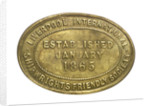Counter commemorating the Liverpool International Shipwrights' Friendly Society; reverse by unknown