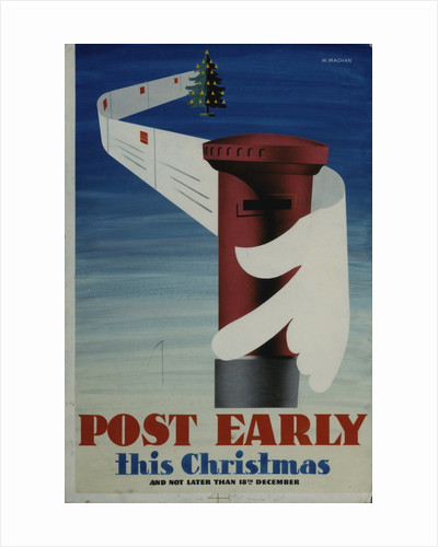 Post early this Christmas by W Machan