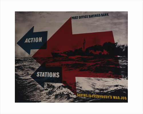 Action stations - saving is everybody's war job. Post Office Savings Bank by Frederic Henri Kay Henrion