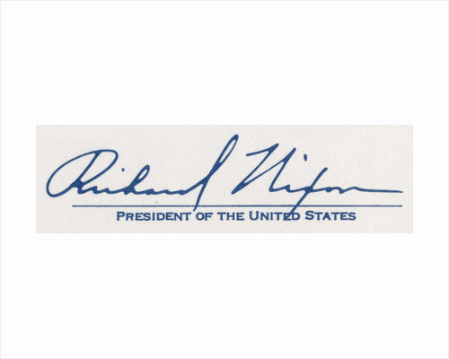 The signature of Richard Milhouse Nixon, 37th President of the United States by Richard Nixon
