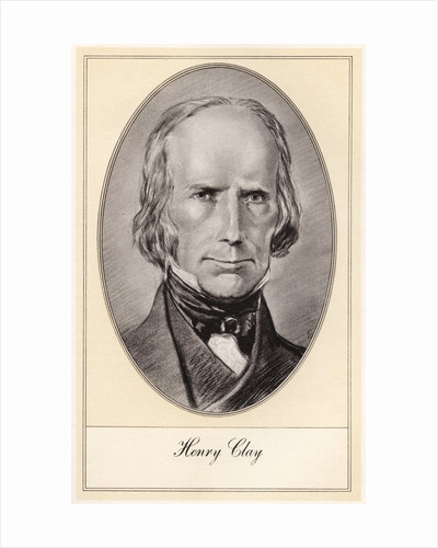 Henry Clay, leading American statesman and orator by Gordon Ross