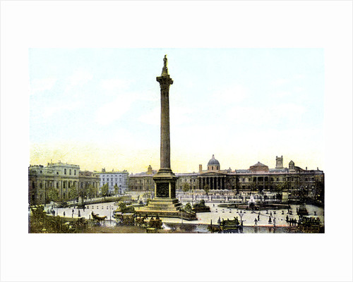 Trafalgar Square And Nelson's Column, London by Anonymous