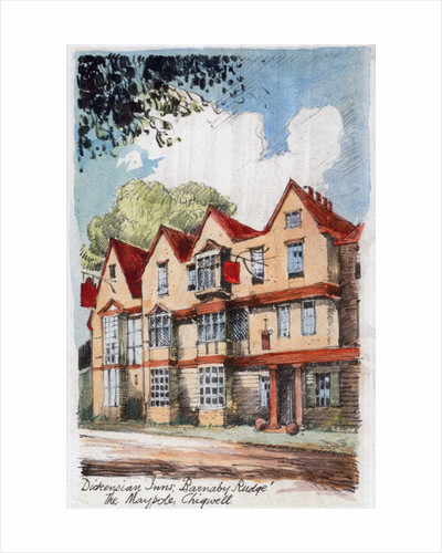 Dickensian Inns, Barnaby Rudge, the Maypole, Chigwell by Anonymous