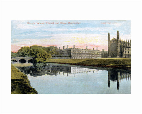 King's College, King's College Chapel and Clare College, Cambridge by Anonymous